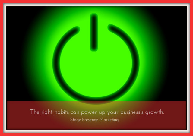 "Green glowing power button with caption reading ""The right habits can power up your business's growth"""